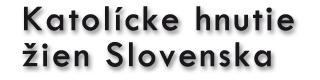 Katolícke hnutie žien Slovenska